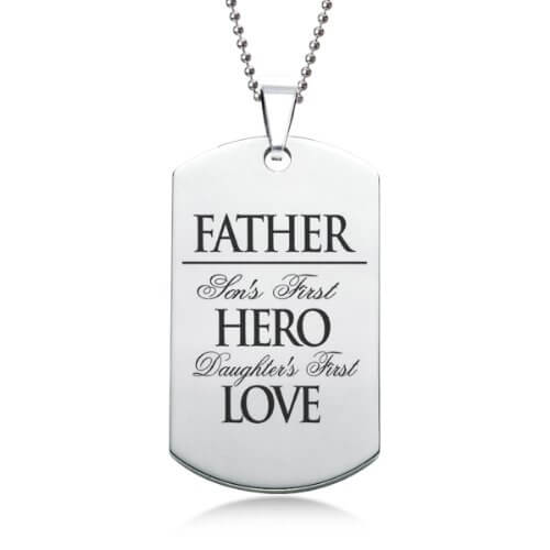 Father Sons First Hero Daughters First Love Stainless Steel Dog Tag