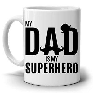 My Dad Is My Superhero Mug